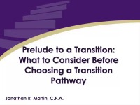 2015 Webinar – Prelude to a Transition: What to Consider Before Choosing a Transition Pathway