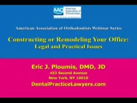 2014 AAO Webinar - Constructing or Remodeling Your Office: Legal and Practical Issues