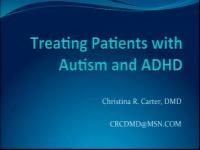 2015 AAO Annual Session - Clinical Management of Patients with Autism