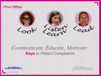 2011 Annual Session - Communicate, Educate and Motivate: Keys to Patient Compliance icon