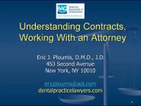 2012 AAO Webinar - Choosing and Working with an Attorney and Understanding and Negotiating Contracts