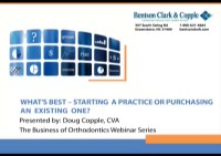 2014 Webinar - What's Best - Starting a Practice or Purchasing an Existing One?