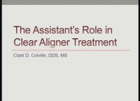 2017 AAO Annual Session - The Assistant's Role in Clear Aligner Therapy