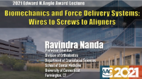 2021 Edward H. Angle Award Lecture; Biomechanics and Force Delivery Systems: Wires to Screws to Plastics