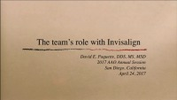2017 AAO Annual Session - The Team and Invisalign