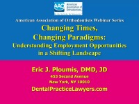 2014 AAO Webinar - Changing Times, Changing Paradigms: Understanding Employment Opportunities in a Shifting Landscape