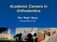 2011 AAO Webinar - Academic Careers in Orthodontics - No CE credit is offered for this lecture