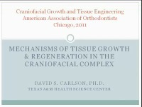 2011 Annual Session - Mechanisms of Tissue Regeneration in the Craniofacial Complex/ Regeneration of the Periodontium in Orthodontic Patients With Severe Bone Loss