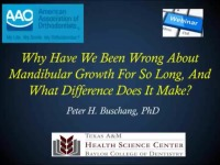 2016 AAO Webinar - Why Have We Been Wrong About Mandibular Growth For So Long, And What Difference Does It Make Clinically?