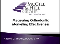 2017 Webinar - Measuring Orthodontic Marketing Effectiveness