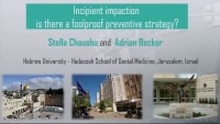 2018 AAO Winter Conf - Incipient Impaction: Is there a Foolproof Preventative Strategy? / 	Q & A Session: Chaushu & Becker