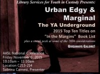 Urban Edgy and Marginal: The YA Underground - Titles Under Consideration for the 2015 In the Margins List