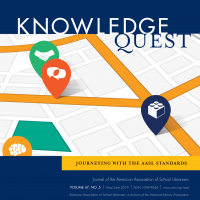 Volume 47, No. 5 - Journeying with the AASL Standards