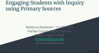 Engaging Students with Inquiry Using Primary Sources