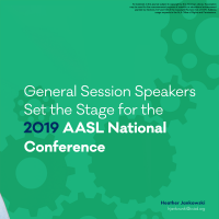 General Session Speakers Set the Stage for the 2019 AASL National Conference (Volume 48, No. 1, pgs 16-21)