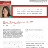 Guest Editor Column: Educate, Advocate, and Rejuvenate at the 2019 AASL National Conference (Volume 48, No. 1, pgs 6-7)