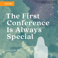 The First Conference Is Always Special (Volume 48, No. 1, pgs 28-33)