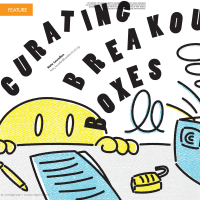 Curating Breakout Boxes (Volume 48, No. 2, pgs 42-46)