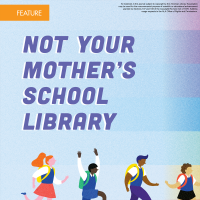 Not Your Mother's School Library (Volume 48, No.3, pgs 56-60)