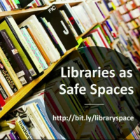 Libraries as Safe Spaces