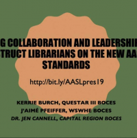 Using Collaboration and Leadership to Instruct Librarians on the New AASL Standards