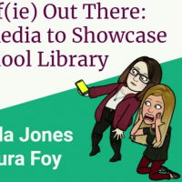 Get Your Self(ie) Out There: Showcasing Your School Library Program