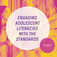 Engaging Adolescent Literacies with the Standards (Volume 47, No. 5, pgs 44-49)