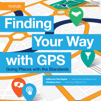 Finding Your Way with GPS: Going Places with the Standards (Volume 47, No. 5, pgs e1-5)