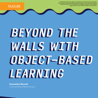 Beyond the Walls with Object-Based Learning (Volume 47, No. 4, pgs 44-49)