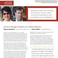 Guest Editor Column: Ch-ch-ch-changes: Evolution of a School Librarian (Volume 47, No. 2, pgs 6-7)