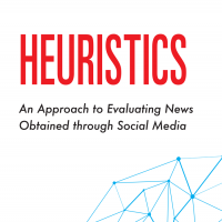 Heuristics: An Approach to Evaluating News Obtained through Social Media (Volume 47, No. 1, pgs 8-14)