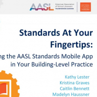 Standards at Your Fingertips: Using the AASL Standards Mobile App in Your Building-Level Practice