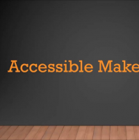 Accessible Makerspaces