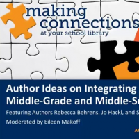Author Ideas on Integrating Fiction into the Middle-Grade and Middle-School Curriculum