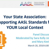 Your State Association Supporting AASL Standards for Your Local Context