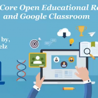 Common Core Open Educational Resources and Websites & Google Classroom