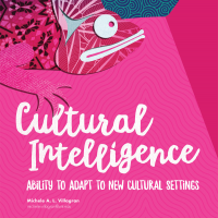 Cultural Intelligence: Ability to Adapt to New Cultural Settings (Volume 46, No.5, pgs 8-14)