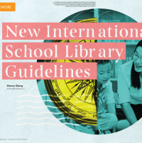 New International School Library Guidelines (Volume 46, No.5, pgs 24-31)