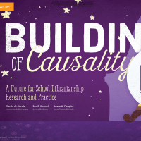 Building of Causality: A Future for School Librarianship Research and Practice (Volume 46, No.4, pgs 20-27)