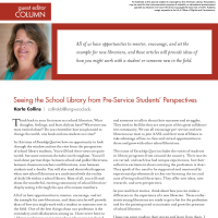 Guest Editor Column: Seeing the School Library from Pre-Service (Volume 45, No. 5, pgs 6-7)