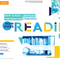 New School Librarian Preparation Standards: How Does Reading Fit In? (Volume 48, No.5, pgs 32-38)