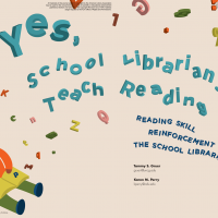 Yes, School Librarians Teach Reading (Volume 48, No.5, pgs 40-47)