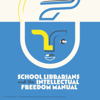 School Librarians and the Intellectual Freedom Manual (Volume 49, No.1, pgs 34-38)