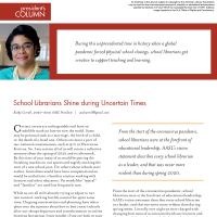 President's Column: School Librarians Shine during Uncertain Times  (Volume 49, No.1, pgs 4-5)