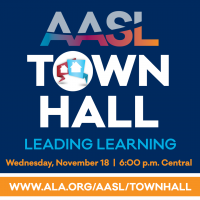 AASL Town Hall | A Conversation With the AASL School Leader Collaborative