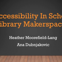Accessibility in School Library Makerspaces