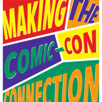 Making the Comic-Con Connection (Volume 49, No.2, pgs 28-33)