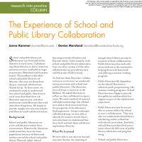 Research into Practice Column: The Experience of School and Public Library Collaboration (Volume 49, No.2, pgs 52-53)