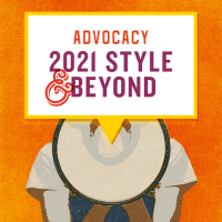 Advocacy: 2021 Style and Beyond (Volume 49, No.4, pgs 26-31)