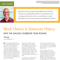 CBC Column: Black History Is American History: Why We Should Celebrate Year Round (Volume 49, No.4, pgs 46-48)
